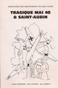 """Couverture du livre """"Tragique mai 40 à Saint-Aubin"""""""